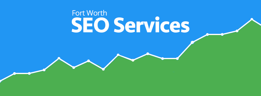 Fort Worth SEO - Leading SEO Company in Fort Worth!